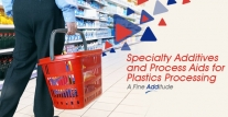 Specialty Additives and Process Aids for Plastics Processing